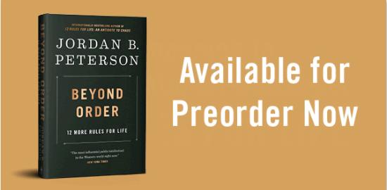 https://www.jordanbpeterson.com/beyond-order-12-more-rules-for-life/